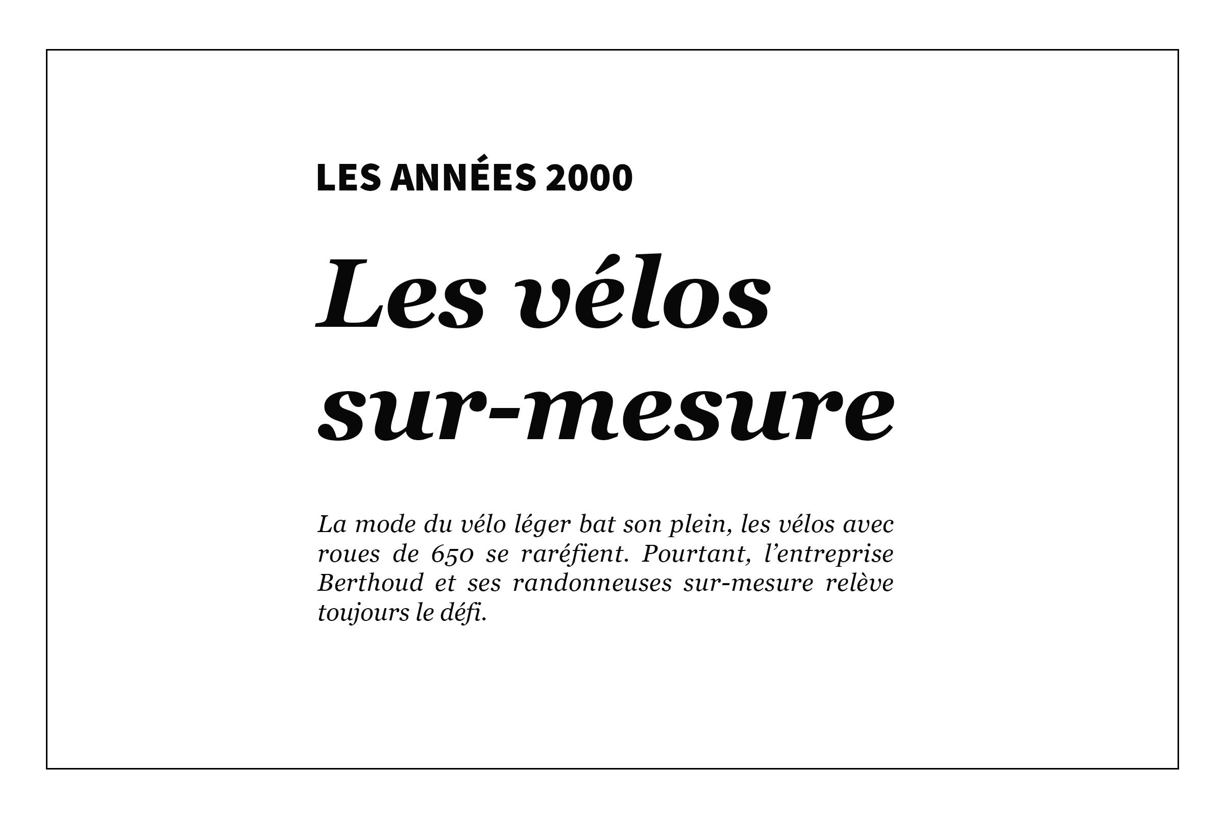 Les années 2000 - Les vélos sur-mesure