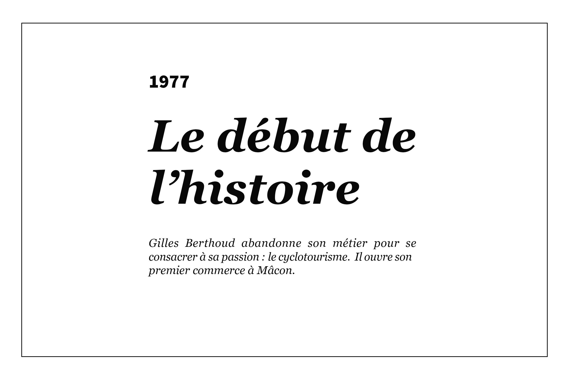 1977 - Le début de l'histoire