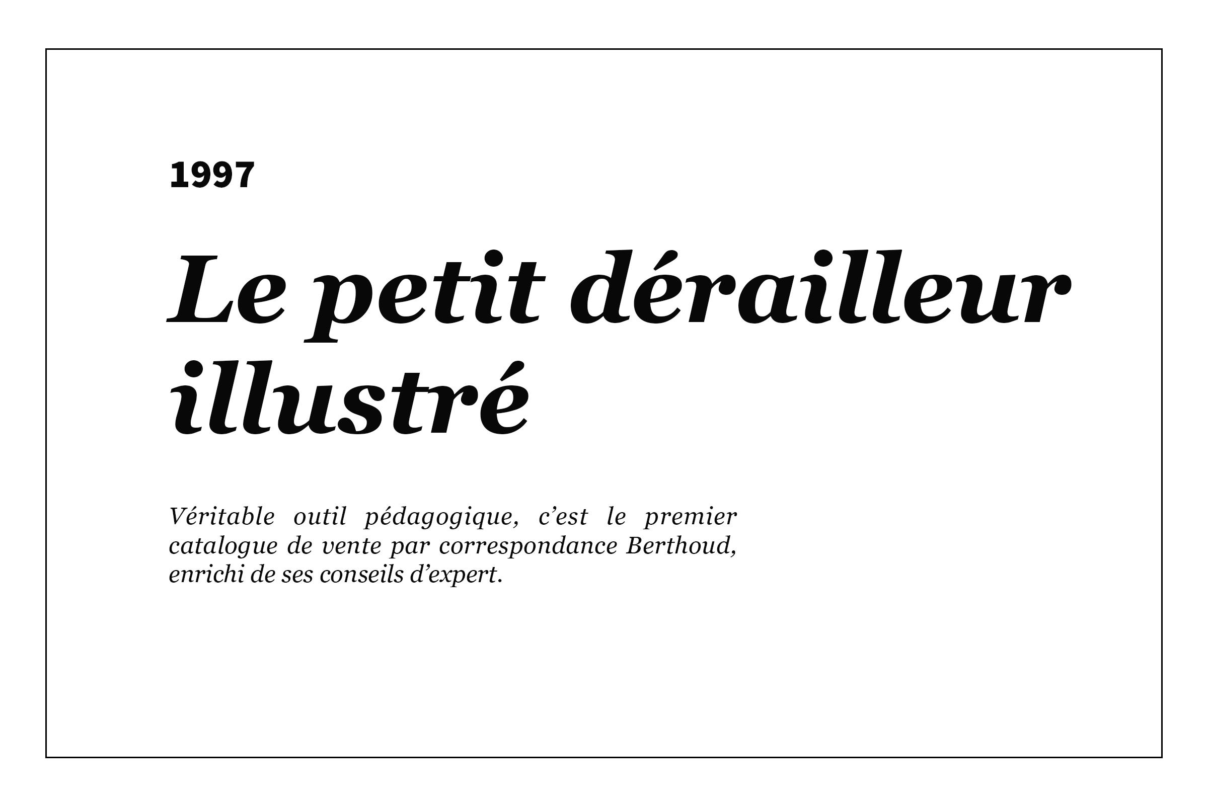 1997 - Le petit dérailleur illustré