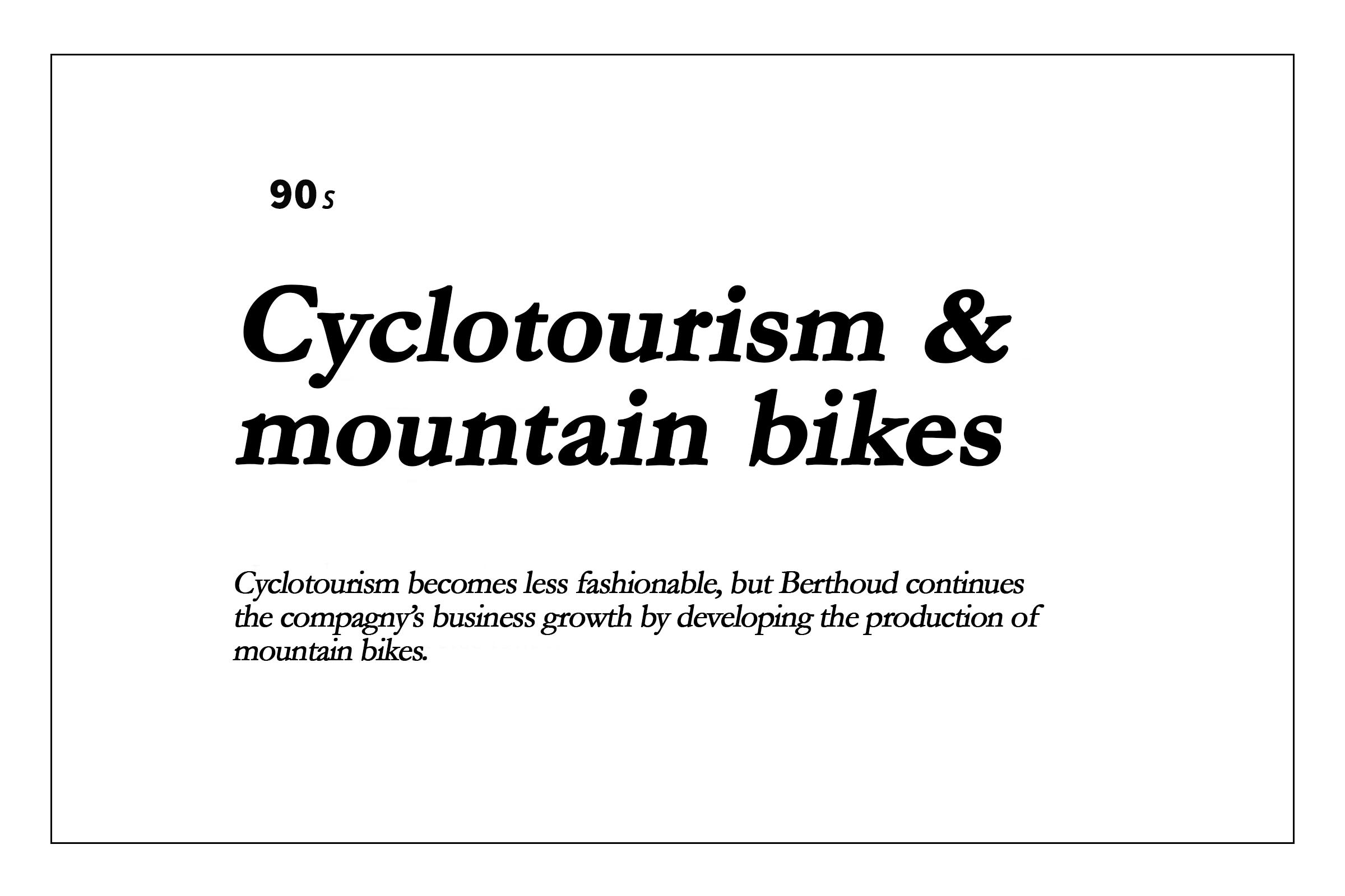 Les années 90 - Cyclotourisme et VTT